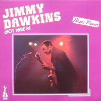 Thumbnail for the Jimmy Dawkins - Hot Wire 81 [Blues Power] link, provided by host site
