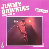 Thumbnail for the Jimmy Dawkins - Hot Wire 81 (Blues Power) link, provided by host site