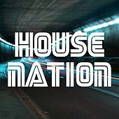 Thumbnail for the Various Artists - House Nation link, provided by host site