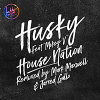 Thumbnail for the Husky - House Nation link, provided by host site