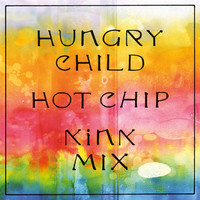 Thumbnail for the Hot Chip - Hungry Child (KiNK Mix) link, provided by host site