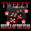 Thumbnail for the Tweezy - Hustla of the Year link, provided by host site