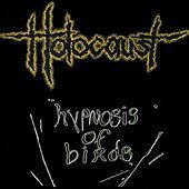 Thumbnail for the The Holocaust - Hypnosis of Birds link, provided by host site