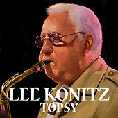 Thumbnail for the Lee Konitz - I Can't Believe That You're In Love With Me link, provided by host site