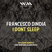 Thumbnail for the Francesco Dinoia - I Don't Sleep link, provided by host site