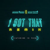 Thumbnail for the Anthony Brown & group therAPy - I Got That (Remix) link, provided by host site
