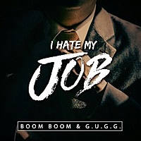 Thumbnail for the Boom Boom - I Hate My Job link, provided by host site