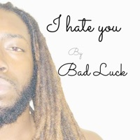 Thumbnail for the Badluck - I Hate You link, provided by host site