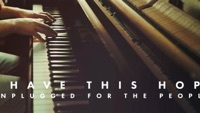 Thumbnail for the Tenth Avenue North - I Have This Hope (Unplugged) link, provided by host site
