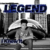 Thumbnail for the The Legend - I Knew It link, provided by host site
