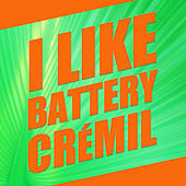 Thumbnail for the Battery Cremil - I Like link, provided by host site