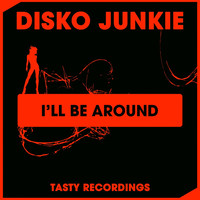 Thumbnail for the Disko Junkie - I'll Be Around link, provided by host site