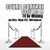 Thumbnail for the Sound Control - I'll Be Wishing - Jon Silva Dub Mix link, provided by host site