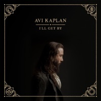 Thumbnail for the Avi Kaplan - I'll Get By link, provided by host site