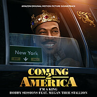 Thumbnail for the Bobby Sessions - I'm A King (From The Amazon Original Motion Picture Soundtrack Coming 2 America) link, provided by host site