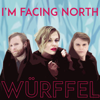 Thumbnail for the Würffel - I'm Facing North link, provided by host site
