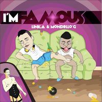 Thumbnail for the Linka - I'm Famous link, provided by host site