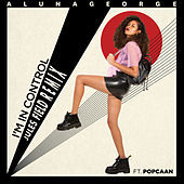 Thumbnail for the AlunaGeorge - I'm In Control (Jules Field Remix) link, provided by host site