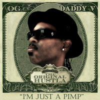 Thumbnail for the OG Daddy V. - I'm Just a Pimp link, provided by host site