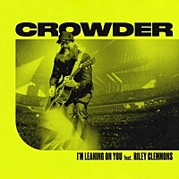 Thumbnail for the Crowder - I'm Leaning on You [Radio Version] link, provided by host site
