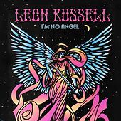 Thumbnail for the Leon Russell - I'm No Angel link, provided by host site