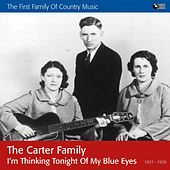 Thumbnail for the The Carter Family - I'm Thinking Tonight of My Blue Eyes link, provided by host site