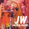 Thumbnail for the JW - I Need a Friend link, provided by host site
