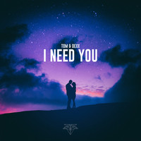 Thumbnail for the Tom & Dexx - I Need You link, provided by host site