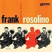 Thumbnail for the Frank Rosolino - I Play Trombone (Remastered 2014) link, provided by host site