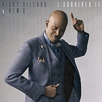 Thumbnail for the Ricky Dillard - I Survived It (Radio Edit) link, provided by host site