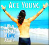Thumbnail for the Ace Young - I Wanna Fall In Love Again link, provided by host site