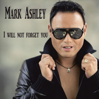 Thumbnail for the Mark Ashley - I Will Not Forget You link, provided by host site
