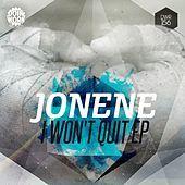 Thumbnail for the Jonene - I Won't Quit link, provided by host site