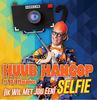 Thumbnail for the Huub Hangop - (Ik Wil Met Jou Een) Selfie link, provided by host site