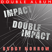 Thumbnail for the Buddy Morrow - Impact / Double Impact link, provided by host site