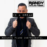 Thumbnail for the Randy Taylor-Weber - In a Dream (Romance Piano Instrumental) link, provided by host site
