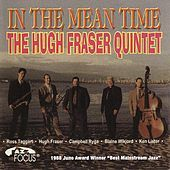 Thumbnail for the Hugh Fraser - In The Mean Time link, provided by host site