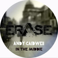 Thumbnail for the Andy Caldwell - In The Middle link, provided by host site