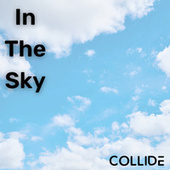 Thumbnail for the Collide - In The Sky link, provided by host site