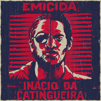 Thumbnail for the Emicida - Inácio da Catingueira link, provided by host site