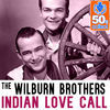 Thumbnail for the The Wilburn Brothers - Indian Love Call (Remastered) link, provided by host site