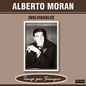 Thumbnail for the Alberto Morán - Inolvidables link, provided by host site