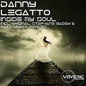 Thumbnail for the Danny Legatto - Inside My Soul link, provided by host site