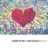 Thumbnail for the Bob Garcia - Inside of Me (Radio Edit) link, provided by host site