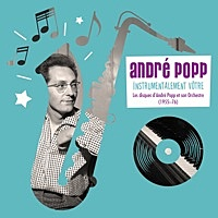 Thumbnail for the Andre Popp - Instrumentalement vôtre link, provided by host site