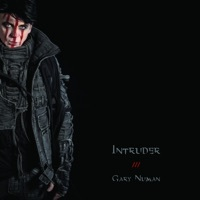 Thumbnail for the Gary Numan - Intruder link, provided by host site