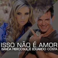 Thumbnail for the Eduardo Costa - Isso Não É Amor link, provided by host site