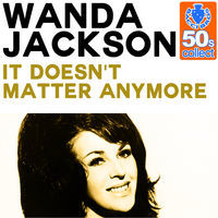 Thumbnail for the Wanda Jackson - It Doesn't Matter Anymore (Remastered) link, provided by host site