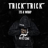 Thumbnail for the Trick Trick - It's a Wrap link, provided by host site