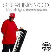 Thumbnail for the Sterling Void - It's Alright (Twitchin Skratch Mix) link, provided by host site